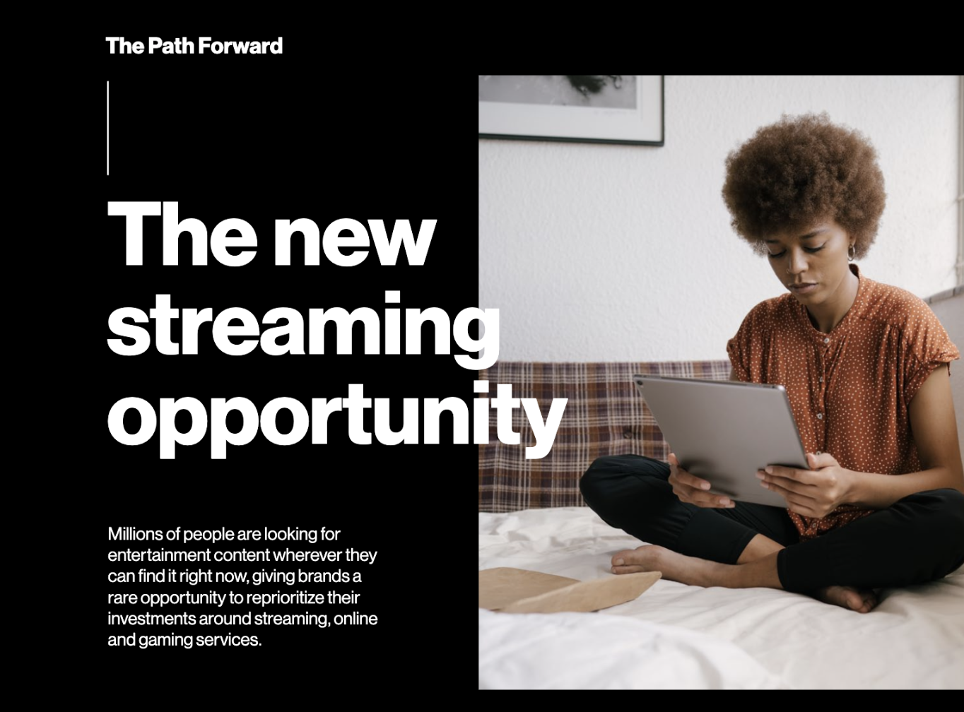 The Future of Streaming - The New Opportunity