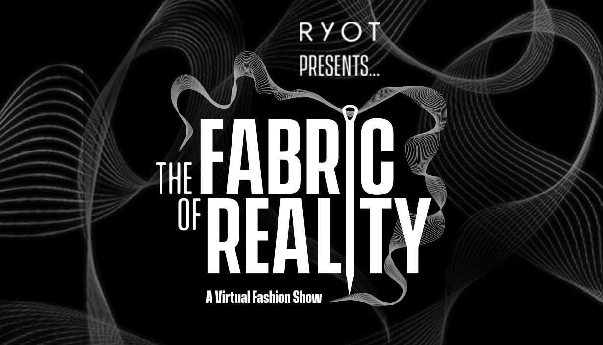 RYOT presents the next era of virtual fashion shows