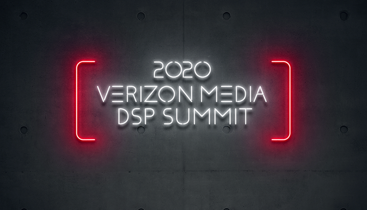 Verizon Media DSP Summit 2020