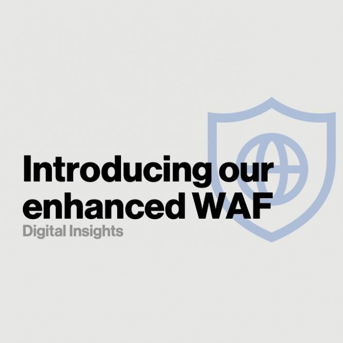 Introducing our all-new WAF: Faster and more accurate protection