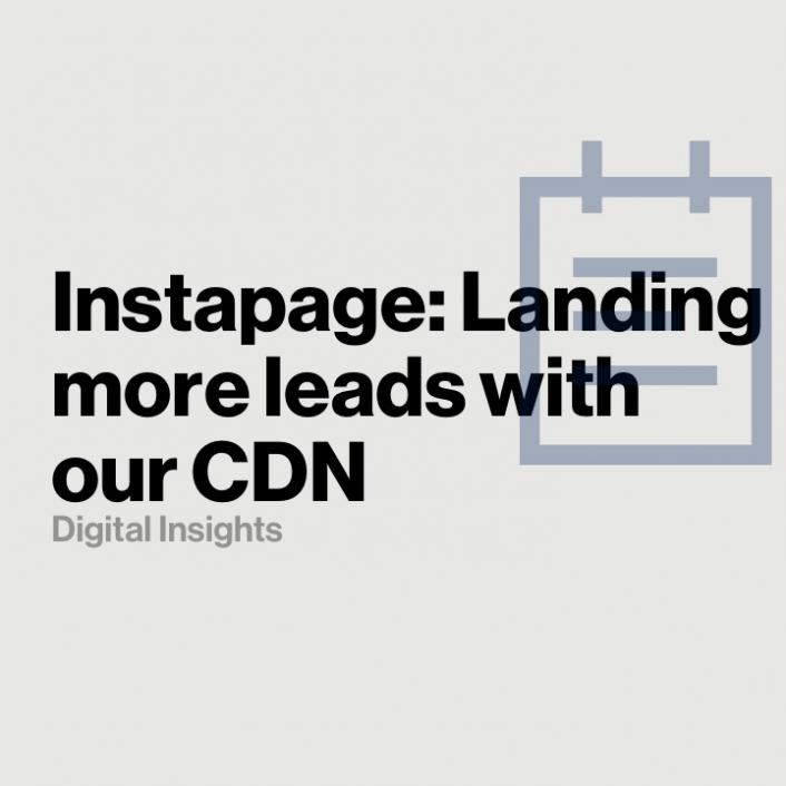 Instapage: Landing more leads with Verizon's Edgecast Content Delivery Network