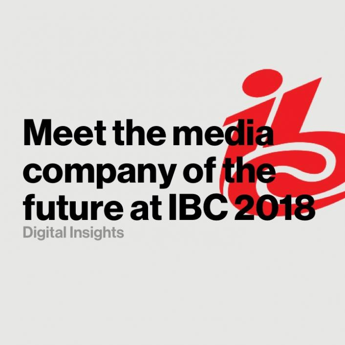 Meet the media company of the future at IBC 2018 in Amsterdam
