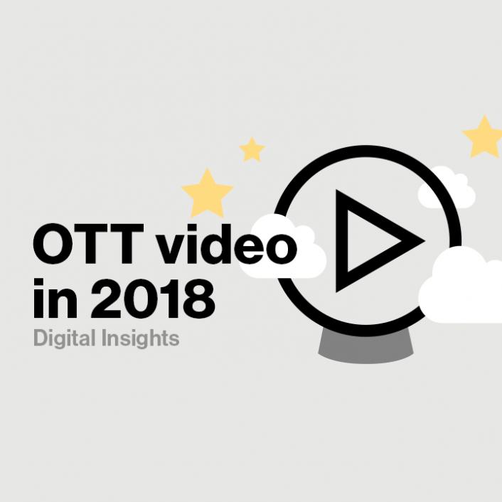 3 Predictions for OTT Video in 2018 - Verizon Digital Media Services