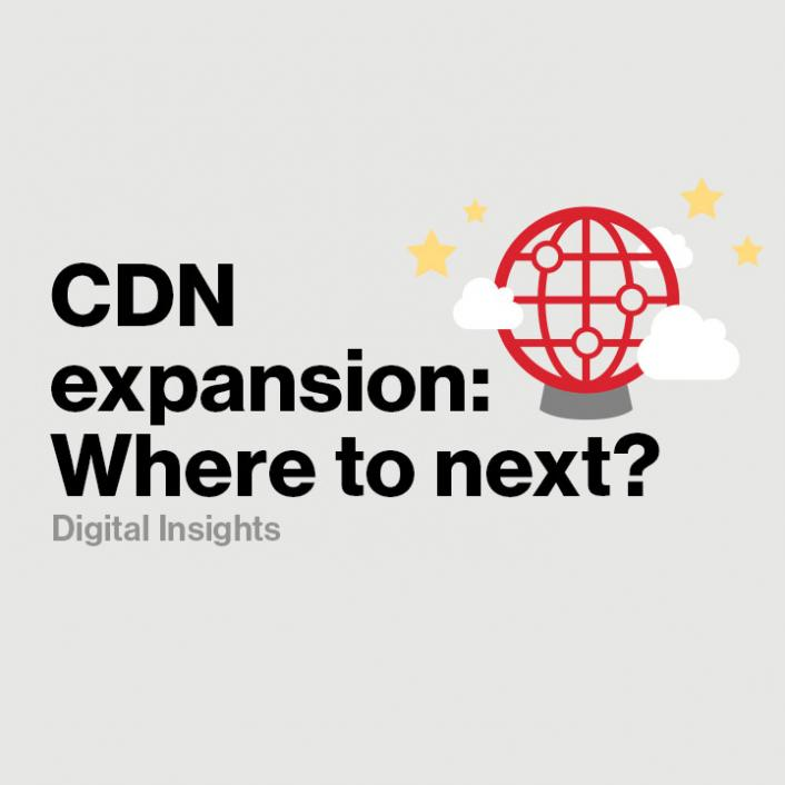 How to Decide Where a Rapidly Expanding Global CDN Should Go Next - Verizon Digital Media Services